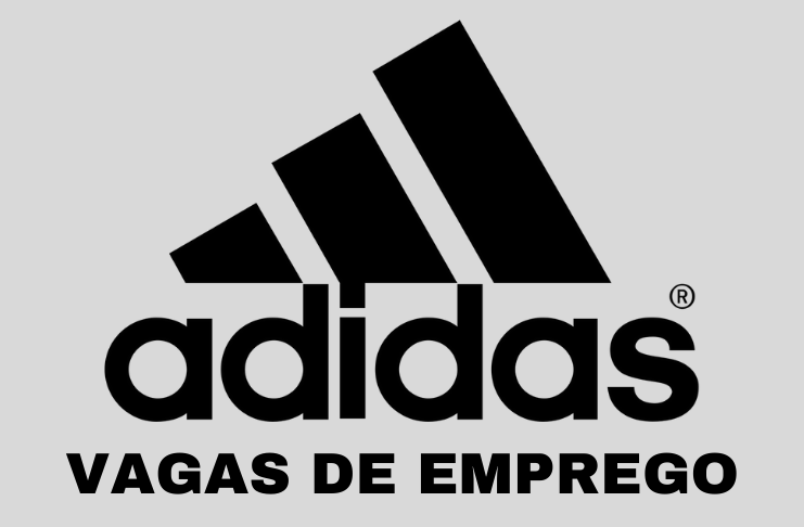Vagas de emprego para trabalhar na Adidas - Saiba como se candidatar